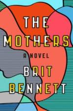 The-Mothers-by-Brit-Bennett-198x300