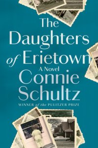 Schultz, Connie - The Daughters of Erietown