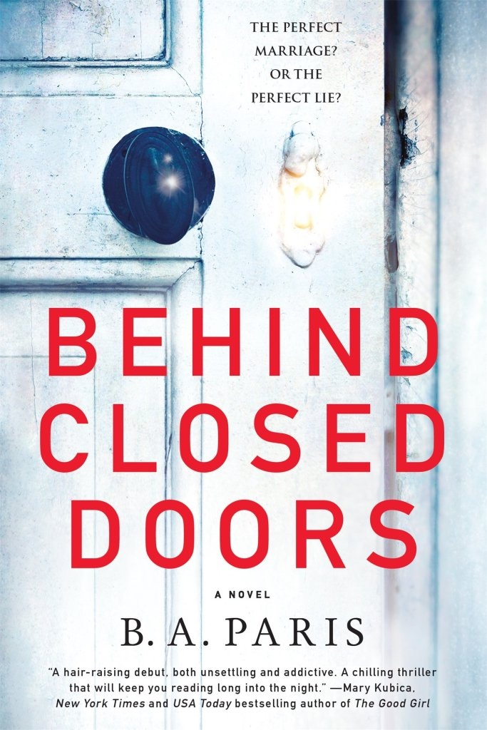Behind Closed Doors by B. A. Paris catalog link