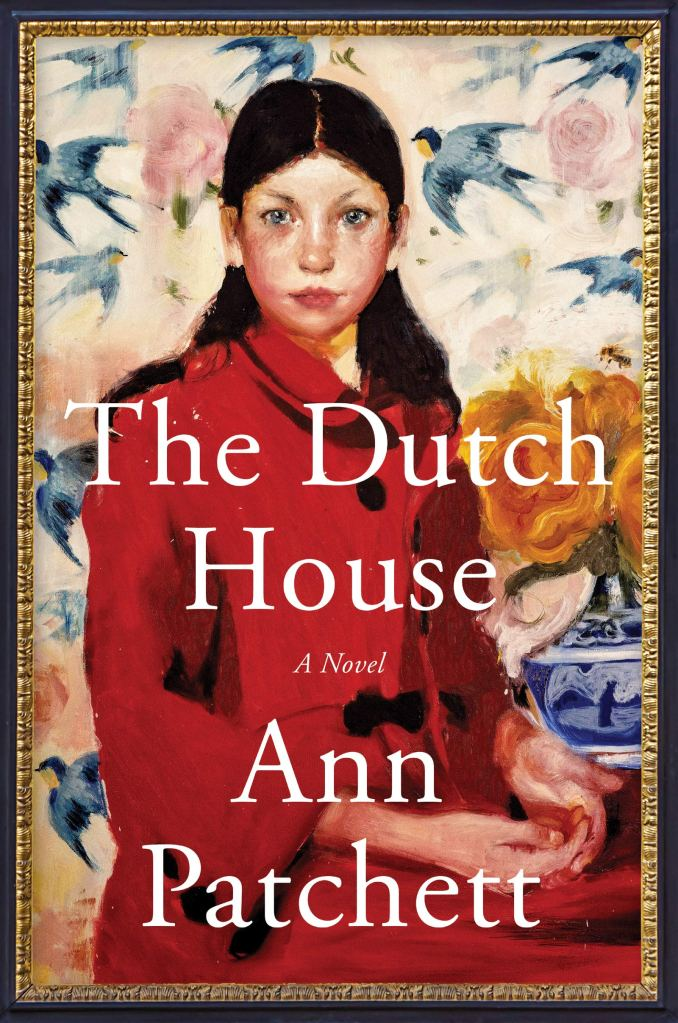 The Dutch House by Ann Patchett catalog link