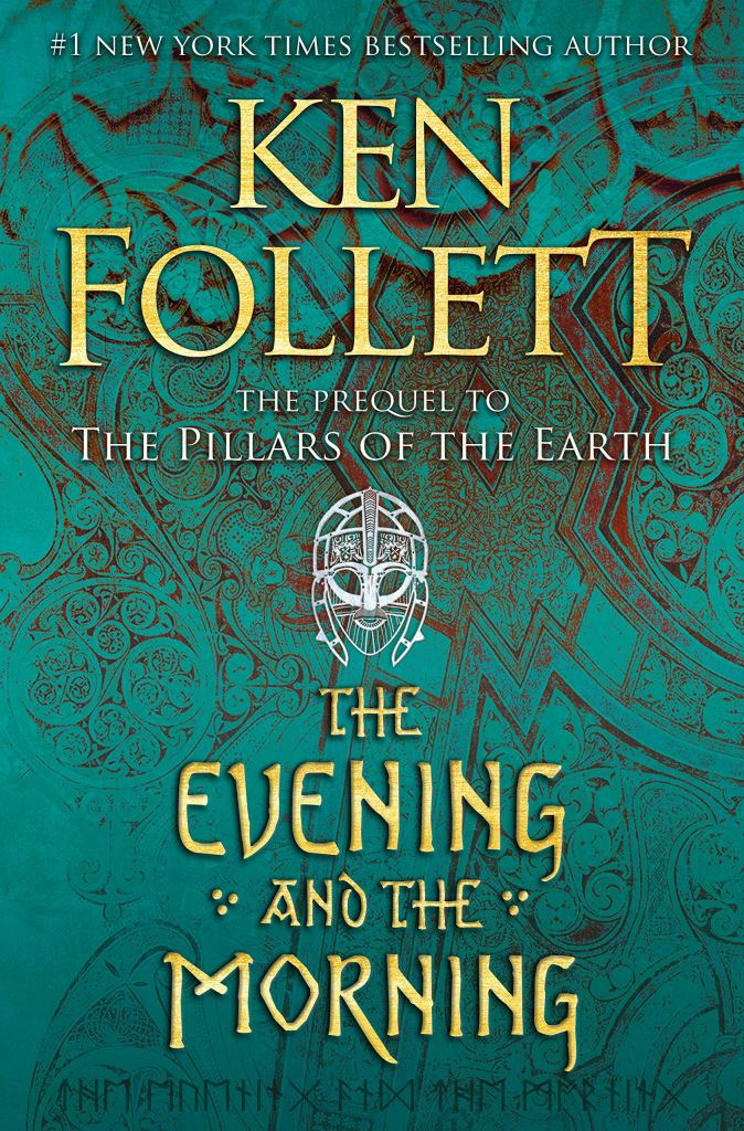 The Evening and the Morning by Ken Follett catalog link