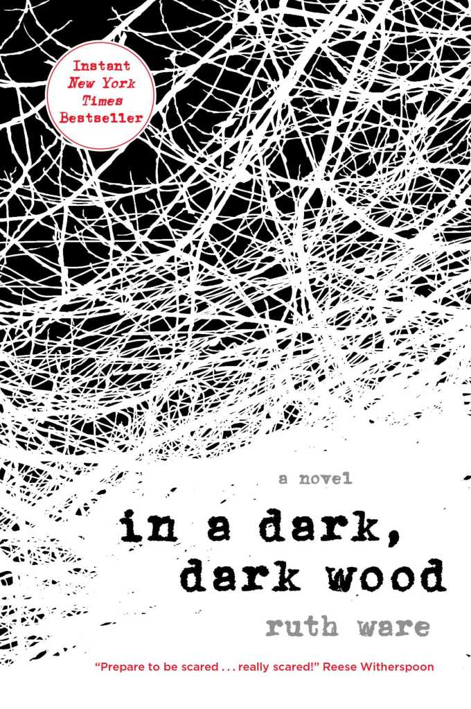 In a Dark, Dark Wood by Ruth Ware catalog link