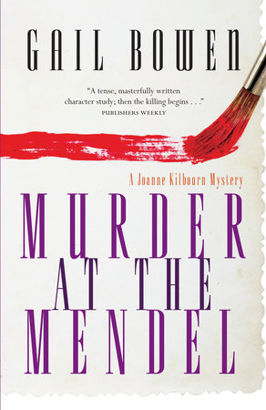 Murder at the Mendel by Gail Bowen catalog link
