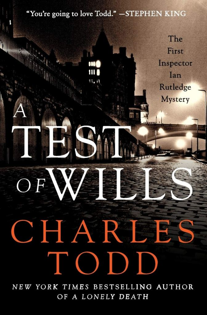A Test of Wills by Charles Todd catalog link