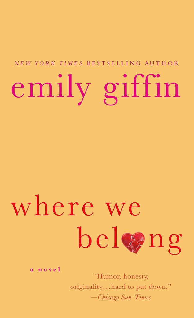 Where We Belong by Emily Giffin catalog link