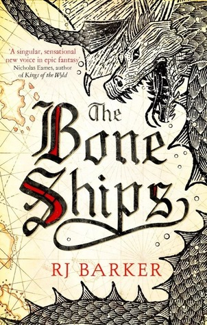The Bone Ships by R. J. Barker catalog link