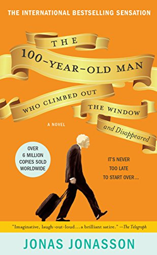 The Hundred-Year-Old Man Who Climbed Out the Window and Disappeared by Jonas Jonasson catalog link