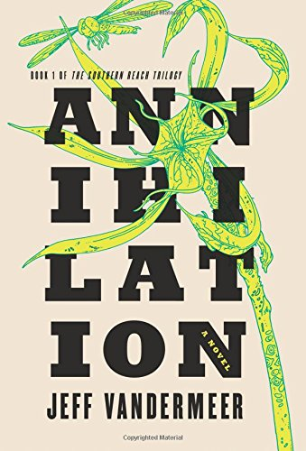 Annihilation by Jeff Vandermeer catalog link