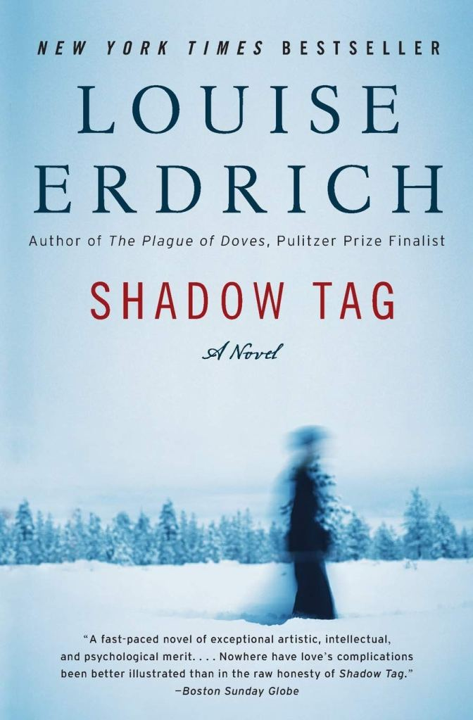 Shadow Tag by Louise Erdrich catalog link
