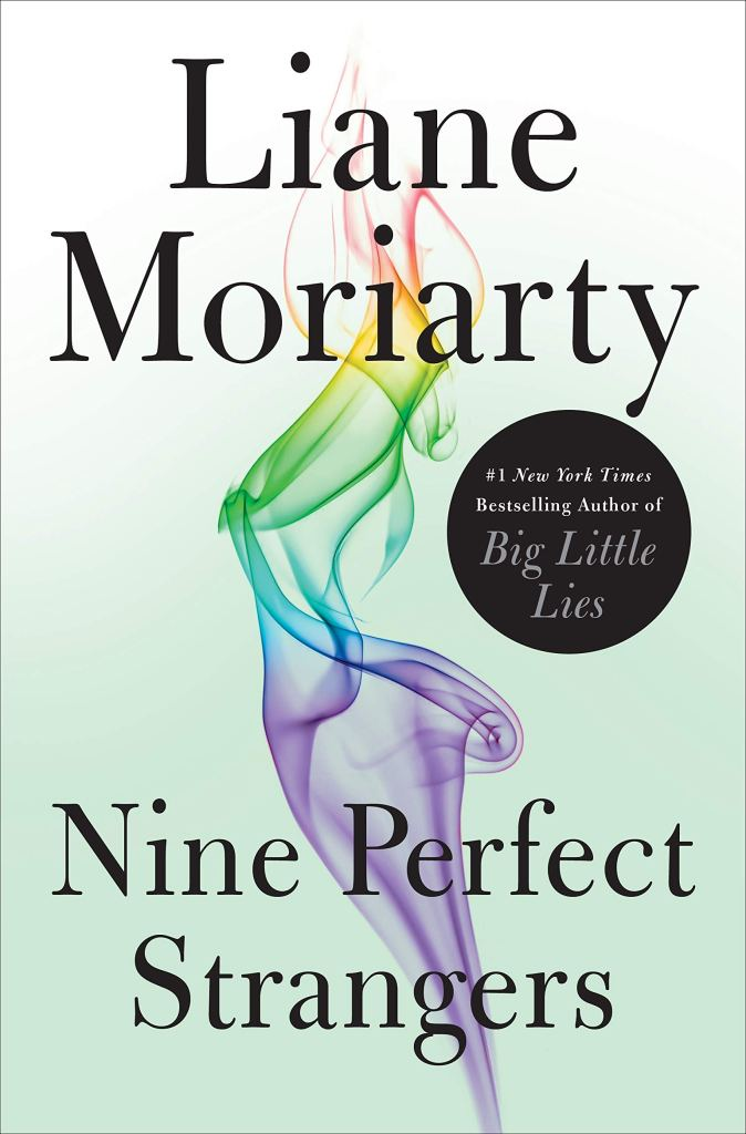 Nine Perfect Strangers by Liane Moriarty catalog link