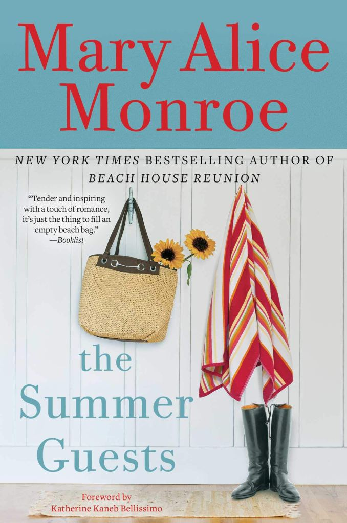 The Summer Guests by Mary Alice Monroe  catalog link