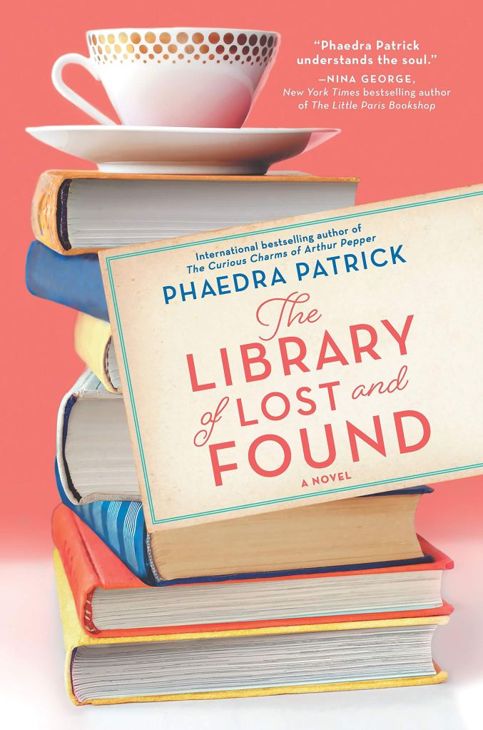 The Library of Lost and Found by Phaedra Patrick catalog link