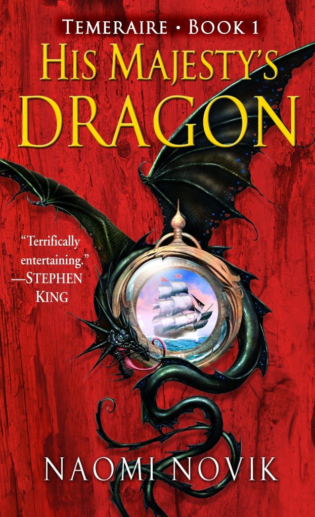 His Majesty's Dragon by Naomi Novik catalog link