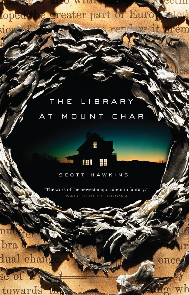 The Library at Mount Char by Scott Hawkins catalog link