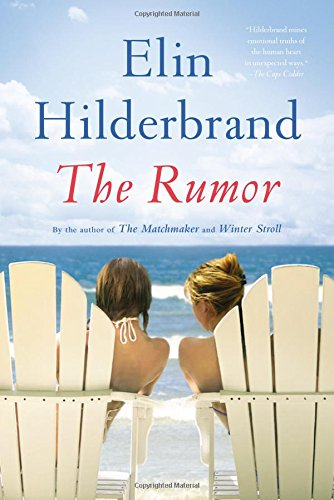 The Rumor by Elin Hilderbrand catalog link