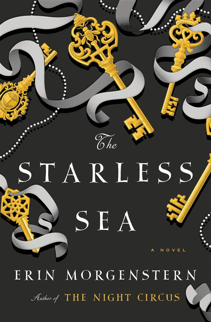 The Starless Sea by Erin Morgenstern  catalog link