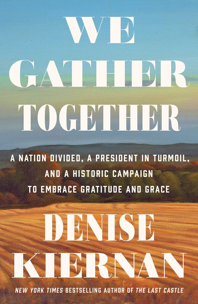 We Gather Together by Denise Kiernan catalog link