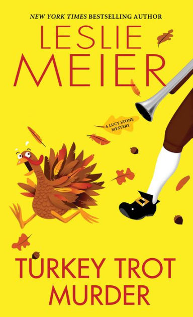 Turkey Trot Murder by Leslie Meier catalog link