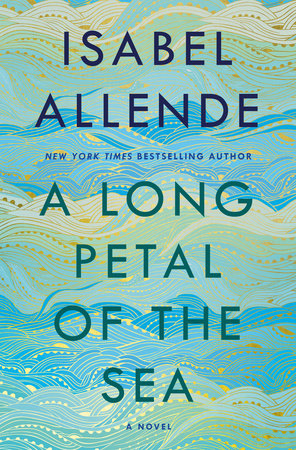 A Long Petal of the Sea by Isabel Allende catalog link