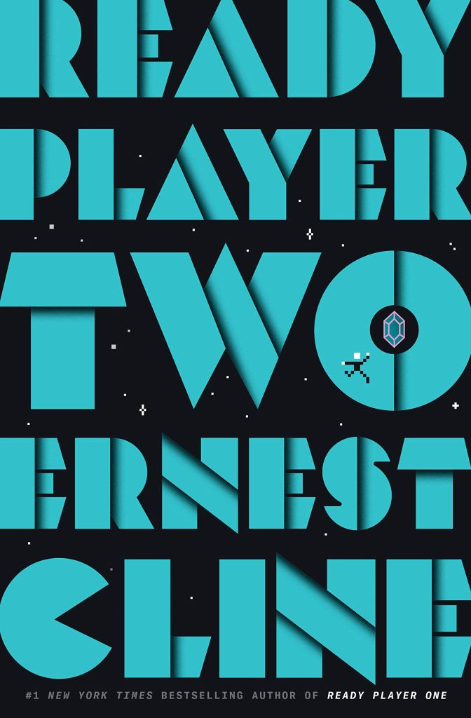 Ready Player Two by Ernest Cline catalog link
