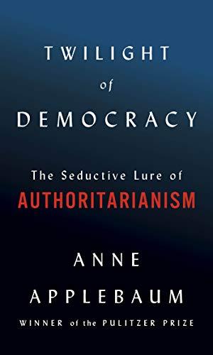 Twilight of Democracy catalog link
