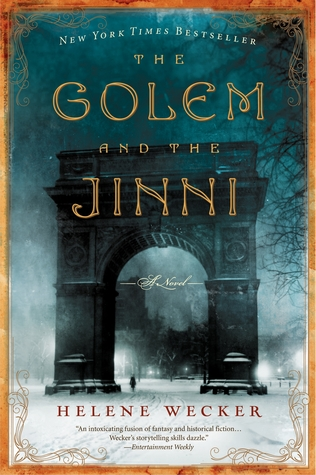 The Golem and the Jinni by Helene Wecker catalog link