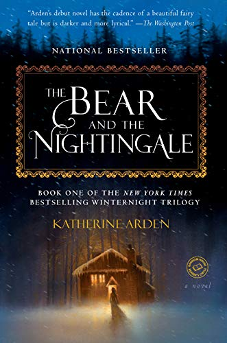 The Bear and the Nightingale by Katherine Arden catalog link
