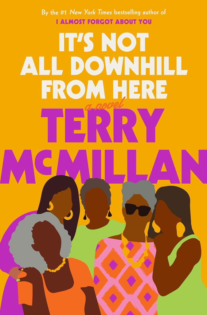 It's Not All Downhill From Here book cover/catalog link