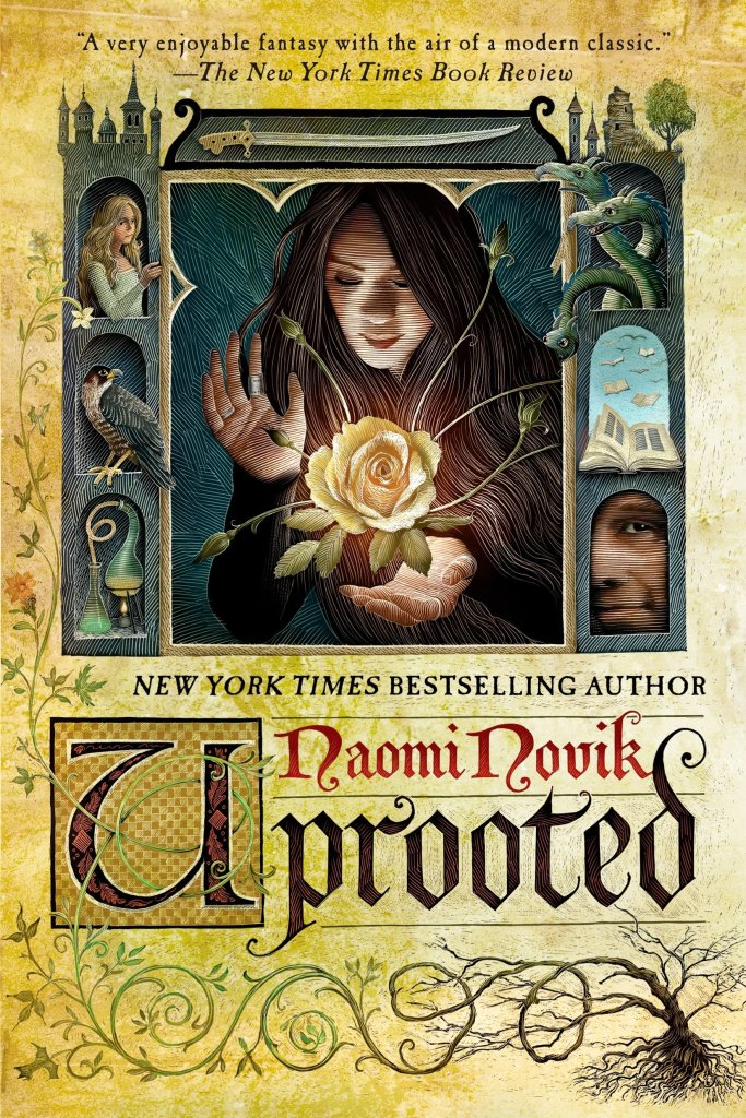 Uprooted by Naomi Novik catalog link