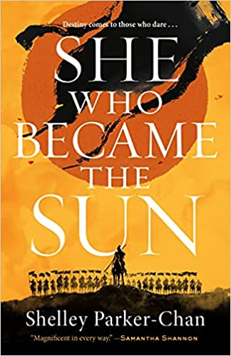 She Who Became the Sun by Shelley Parker-Chan book cover and catalog link