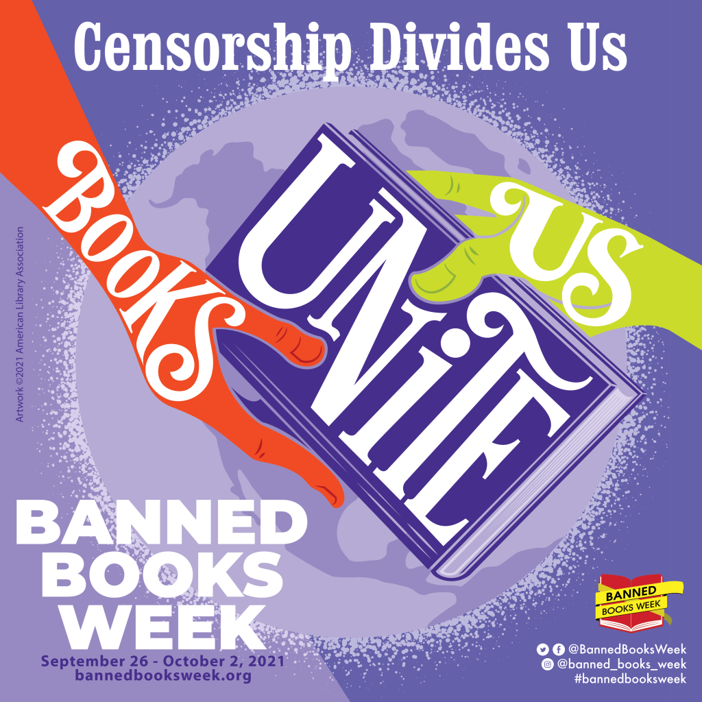 Image with two hands holding a book that reads: Censorship divides us. The picture is a link to the Banned Books Week website.